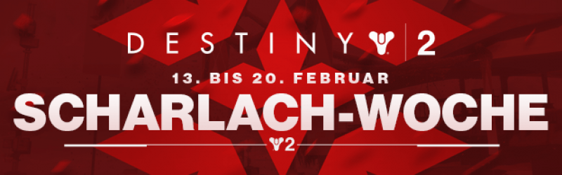 Destiny 2 – Scharlach-Woche gestartet