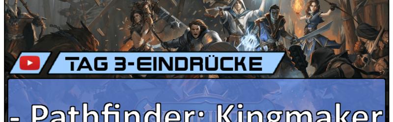 Gamescom 2018 – Pathfinder: Kingmaker Vlog