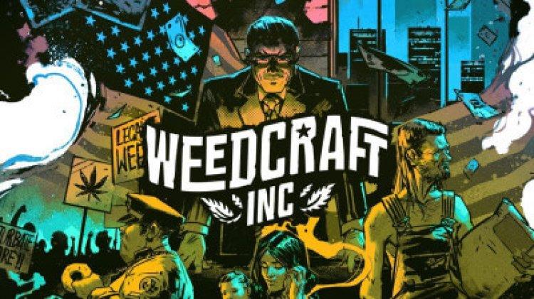 Weedcraft Inc – Grasimperium ab sofort aufbaubar