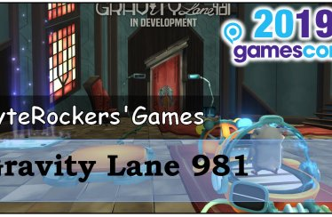 Gamescom 2019 – Gravity Lane 981 im Vlog